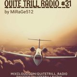 QUITE TRILL RADIO WEEKEND MIX #31