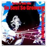 SO SOUL SO GROOVE TARTA RE EDIT MIX PeppeAcampora