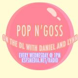 POP N' GOSS 9/28/16