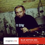 Blue Motion - SIGNAll_FM Mix (11/2012)