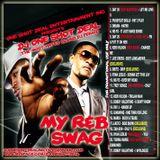 DJ ONE SHOT DEAL PRESENTS - MY R&B SWAG