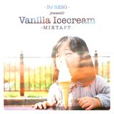 DJ Neno - The Vanilla Icecream mixtape