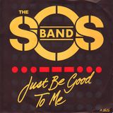 sos band-just be good to me