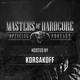 Official Masters of Hardcore Podcast E143 by Korsakoff