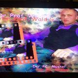 Dr. Prof. Wald. G. - Der PC Muskel