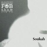SUB FM - BunZ & Soukah - 18 10 18