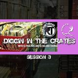 Diggin In The Crates Session 3