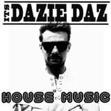 House Music (Mixed By @ItsDazieDaz)