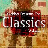 Dj Kiiddoo Presents The: Classics Vol.1