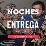 NOCHES DE ENTREGA N°140_30-08-2015