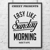 Easy Like Sunday Morning Mixtape