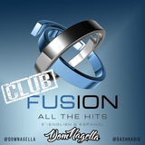 Club Fusion on DASH Radio 002 // @domnagella (Top 40, Dance, Latin, Hip-Hop/R&B)