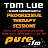 Tom Lue - Progressive Therapy Sessions 030 [Febuary 26 2013] on Pure.FM