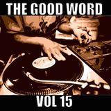 The Good Word Vol 15