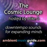 The Cosmic Lounge 018 hosted by Mike G