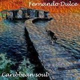 Fernando Dulce - Caribbean soul - March 2014