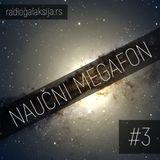 Naučni megafon #3 [29-04-2019]
