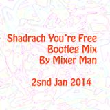 Beastie Boys Yomanda Snadrach you're free by Mixer