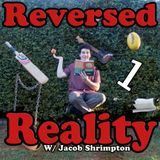 Reversed Reality: Episode 1