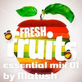 Fresh Fruits essential 01 mixed by Matush