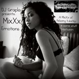 DJ Grapla presents MixXx Emotions (relaxing dubstep + some other stuff )