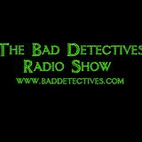 34. Bad Detectives Radio Show (15/09/19). The Bad Detectives Radio Show  #165.