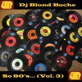 "Blond Boche ""So 80's... (Volume 3)"""