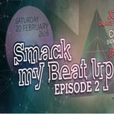 """Mike Don live """"Smack my Beat up"""" @ Barcy Cosy 20/02/16 Episode 2"""
