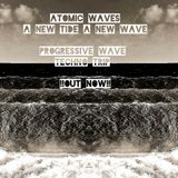 AtomicWaves-A new Tide A new Wave-Progressive wave