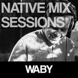 Native Mix Sessions - Waby