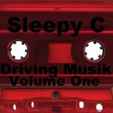 Sleepy C - Driving Musik Volume One Side A