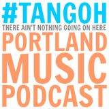 There Ain't Nothing Going On Here: Ep. 16 - Experimental Pop PDX 2/10/13