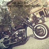 Stinstage Dj's @ Cosmic Nozems Motorshow 2015 Part 2