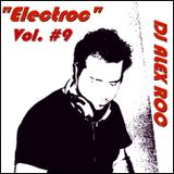 DJ Alex Roc presents...ElectRoc Episode 9
