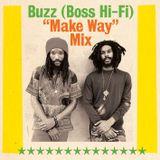"Buzz (Boss Hi-Fi) ""Make Way"" Mix"
