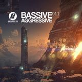 Bassive Aggressive 011 @ Bassport.fm - 05.06.2016