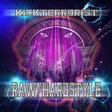 RAWSTYLE HARDSTYLE PODCAST DJKICKTERRORIST 2014  HAPPY B-DAY KIRIAN (1 YEAR)