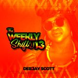 The Weekly Shift 013