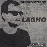 Positive Podcast #017 by Lagho