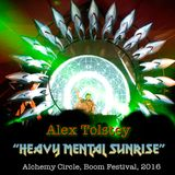 "Alex Tolstey ""Heavy Mental Sunrise"" Boom festival 2016, Alchemy Circle"