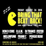 Bring That Beat Back! August 24, 2018 - R.A.W.