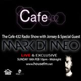 Cafe 432 Show with Special Guest Mark Di Meo (Soulstice Music) - Sunday 18th Feb 2018