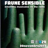 Faune Sensible#29 du 30 Novembre 2017