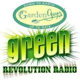 The Garden Guys Green Revolution Radio