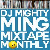 DJ Mighty Ming Presents: Mixtape Monthly 008