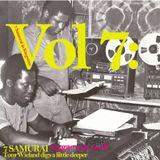 7 SAMURAI dig a lil deeper Vol VII  Disco Reggae Rockers !