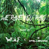 WE RAVE YOU RADIO SPECIAL MIX