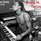 """Boyd H. Jarvis"" Tribute by DJ ATHAN' on My House Radio NYC  (Deep'n'Soul - Radio Show 2018-02-20)"