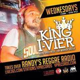 6-4-14 KING I-VIER TAKES OVER RANDY'S REGGAE RADIO!