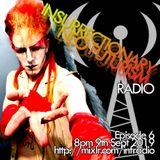INSURRECTIONARY NEO FUTURISM RADIO  Episode 6 - 9th Sept 2019